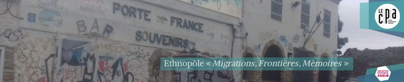 """Ethnopôle """"Migrations, Frontières, Mémoires"""""""